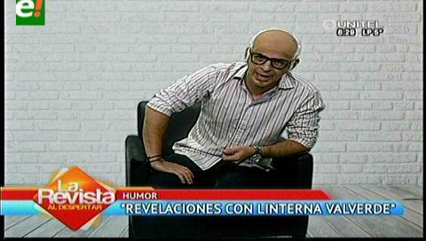 """Revelaciones con """"Linterna Valverde"""""""