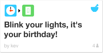 IFTTT Recipe: Blink your lights, it's your birthday!