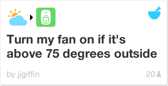 IFTTT Recipe: Turn my fan on if it's above 75 degrees outside