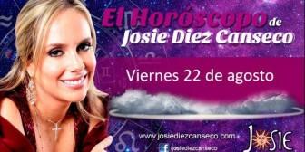Josie Diez Canseco: Horóscopo del viernes 22 de agosto
