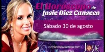 Josie Diez Canseco: Horóscopo del sábado 30 de agosto