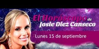 Josie Diez Canseco: Horóscopo del lunes 15 de septiembre