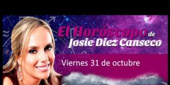 Josie Diez Canseco: Horóscopo del viernes 31 de octubre