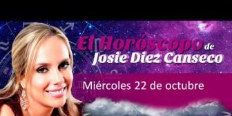 Josie Diez Canseco: Horóscopo del miércoles 22 de octubre