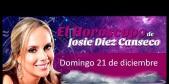 Josie Diez Canseco: Horóscopo del domingo 21 de diciembre