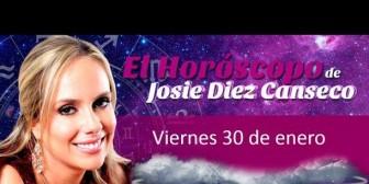Josie Diez Canseco: Horóscopo del viernes 30 de enero