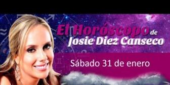 Josie Diez Canseco: Horóscopo del sábado 31 de enero