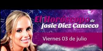 Josie Diez Canseco: Horóscopo del viernes 3 de julio