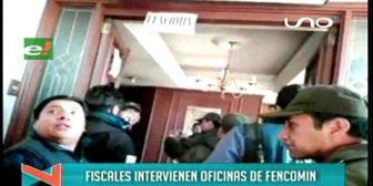 Así intervino la Fiscalía las oficinas de Fencomin