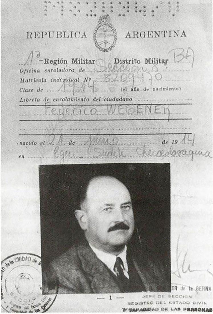 Eduard Roschmann huyó hacia la Argentina cuando cayó el Tercer Reich. El documento con su falsa identidad como Federico Wegener que usó durante su vida en Sudamérica